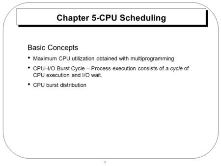 Chapter 5-CPU Scheduling