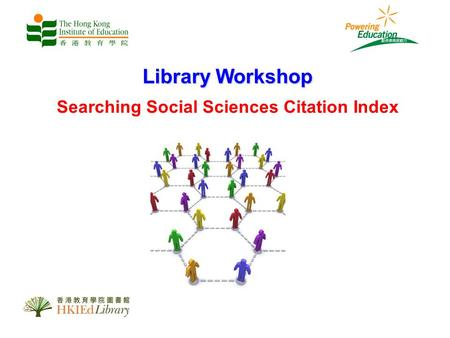 Library Workshop Searching Social Sciences Citation Index.