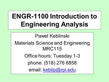 ENGR-1100 Introduction to Engineering Analysis
