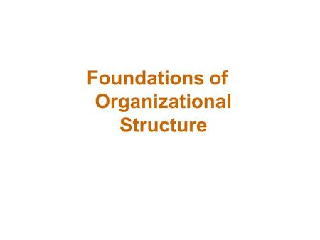 What Is Organizational Structure?