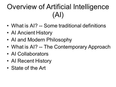 Overview of Artificial Intelligence (AI)