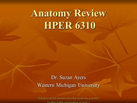 Anatomy Review Hper 6310 Suzan Ayers Phd Western Michigan