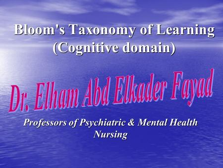Bloom's Taxonomy of Learning (Cognitive domain)