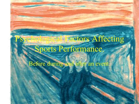 Psychological Factors Affecting Sports Performance.