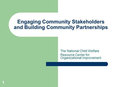 Engaging Community Stakeholders and Building Community Partnerships