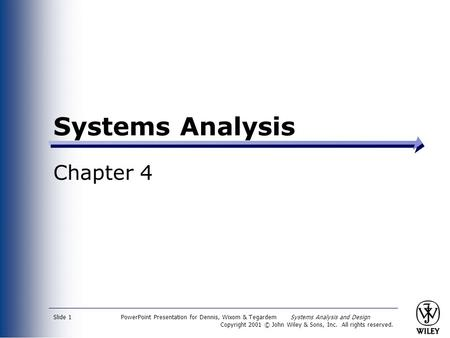 Systems Analysis Chapter 4