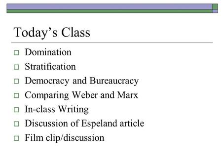 Today's Class Domination Stratification Democracy and Bureaucracy