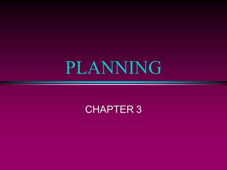 PLANNING CHAPTER 3.