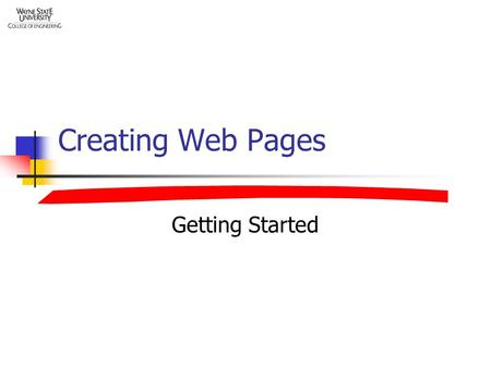 Creating Web Pages Getting Started. Overview What Web Pages Are How Web Pages are Formatted Putting Graphics on Web Pages How Web Pages are Linked Linking.
