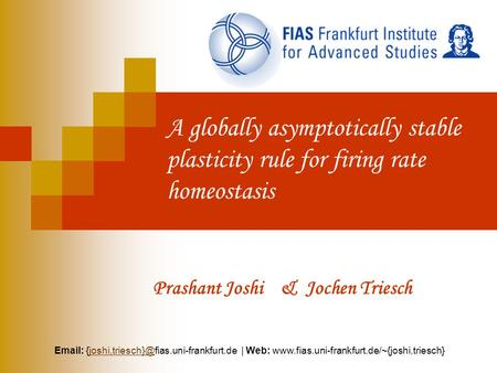 A globally asymptotically stable plasticity rule for firing rate homeostasis Prashant Joshi & Jochen Triesch