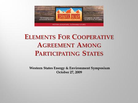 Western States Energy & Environment Symposium October 27, 2009.