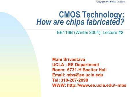 CMOS Technology: How are chips fabricated?