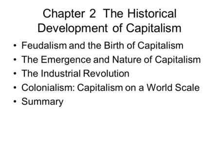 Chapter 2 The Historical Development of Capitalism