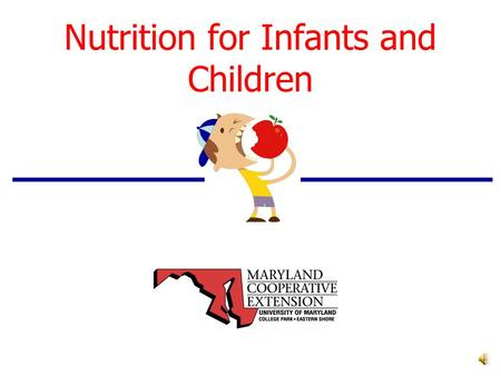 Nutrition for Infants and Children Childhood Overweight and Obesity.