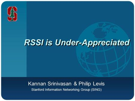 RSSI is Under-Appreciated