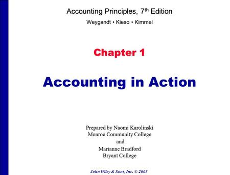 Accounting in Action Chapter 1 Accounting Principles, 7th Edition