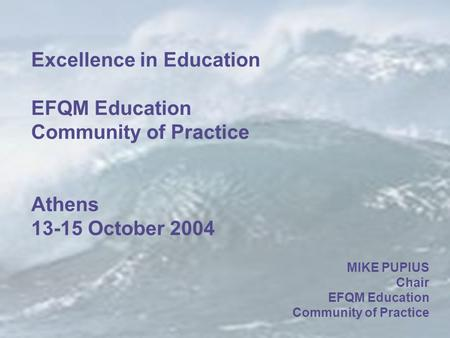 © Centre for Integral Excellence Sheffield Hallam University   Excellence in Education EFQM.