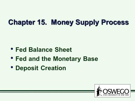 Chapter 15. Money Supply Process