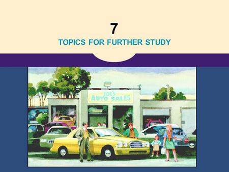 7 TOPICS FOR FURTHER STUDY. Copyright©2004 South-Western 21 The Theory of Consumer Choice Kenningin um val neytenda.