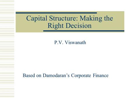 Capital Structure: Making the Right Decision