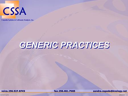 200209–CSSA0001 – 16/27/2015 10:25 PM CSSA Cepeda Systems & Software Analysis, Inc. GENERIC.