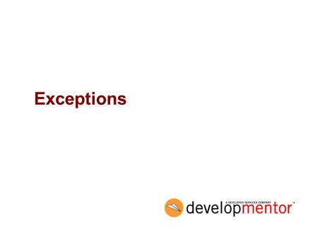 Exceptions. <strong>2</strong> Objectives Introduce C# exception <strong>handling</strong> –library exception types –custom exceptions Describe keywords used <strong>for</strong> exception <strong>handling</strong> –try.