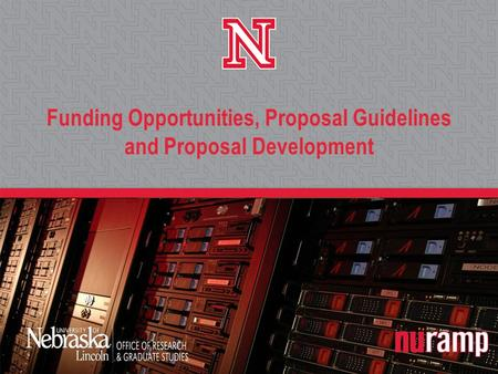 Funding Opportunities, Proposal Guidelines and Proposal Development.
