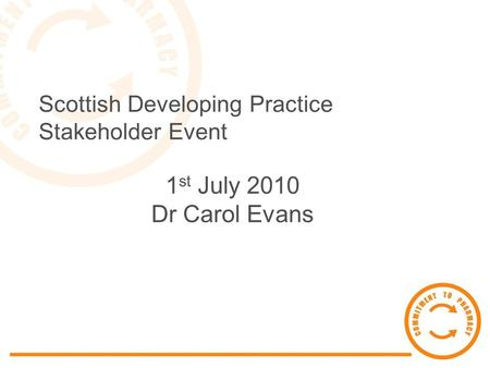 Scottish Developing Practice Stakeholder Event
