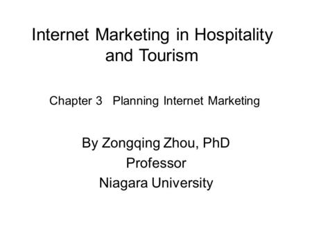 Internet Marketing in Hospitality and Tourism