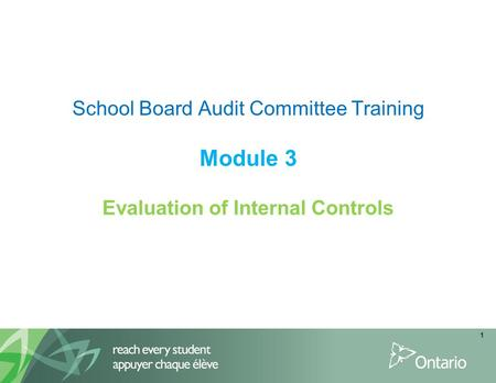 School Board Audit Committee Training Module 3 Evaluation of Internal Controls Click to edit Master text styles Second level Third level Fourth level.