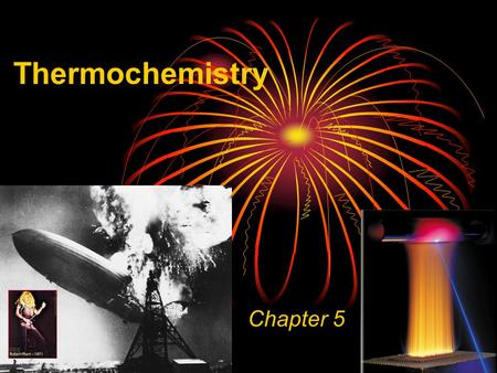 Thermochemistry Chapter 5. Heat - the transfer of thermal energy between two bodies that are at different temperatures Energy Changes in Chemical Reactions.