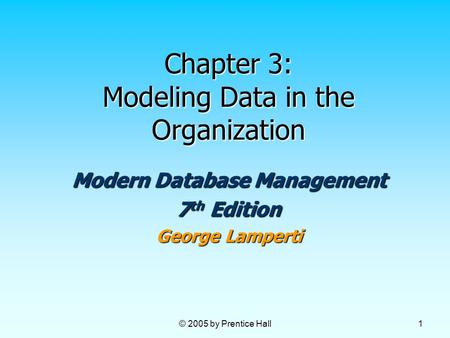 Chapter 3: Modeling Data in the Organization