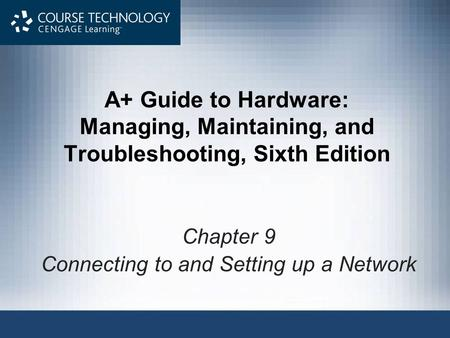 Chapter 9 Connecting to and Setting up a Network
