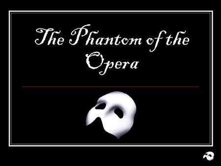 The Phantom of the Opera. The Overture The lyrics for the show were written by lyrics by Charles Hart and music was written by Andrew Lloyd Webber It.