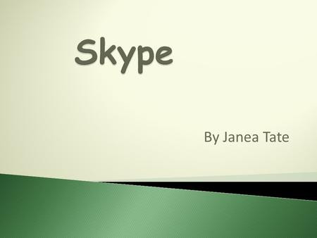 By Janea Tate  Skype is a software application that allows users to make voice calls over the Internet. Calls to other users within the Skype service.