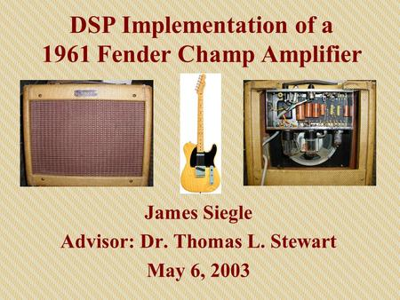 Guitar Effects Processor Using DSP - ppt download