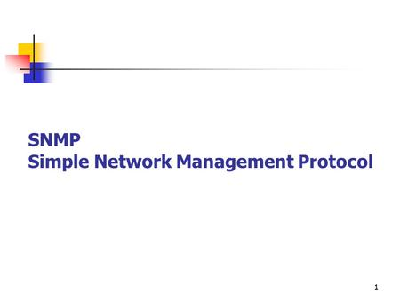 1 SNMP Simple Network Management Protocol. 2 SNMP Overview Define mechanism for remote management of network devices (routers, bridges, etc.) Fundamental.