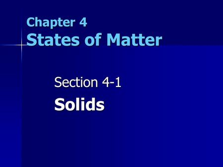 Chapter 4 States of Matter