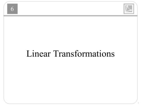 6 1 Linear Transformations. 6 2 Hopfield Network Questions.