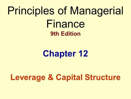 <strong>Leverage</strong> & Capital Structure