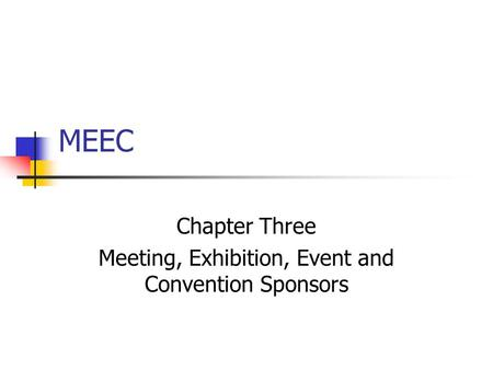 Chapter Three Meeting, Exhibition, Event and Convention Sponsors