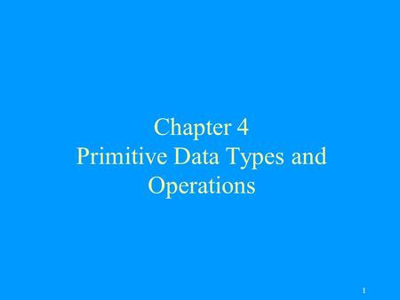 1 Chapter 4 Primitive Data Types and Operations. 2 Objectives F To write Java programs to perform simple calculations F To use identifiers to name variables,