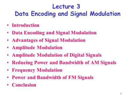 Lecture 3 Data Encoding and Signal Modulation