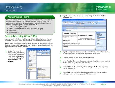1 of 4 Note When you first use desktop faxing, you will be prompted to sign up for a fax service. Click OK to open your Web browser, and then follow the.