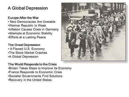 A Global Depression Europe After the War New Democracies Are Unstable