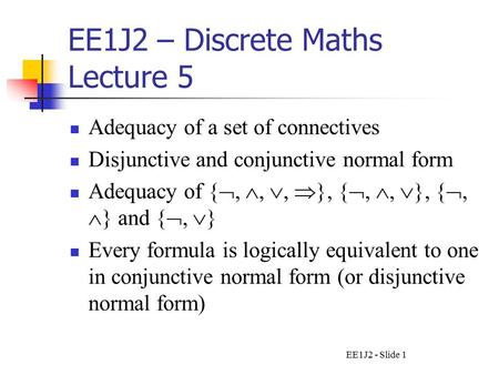 EE1J2 – Discrete Maths Lecture 5