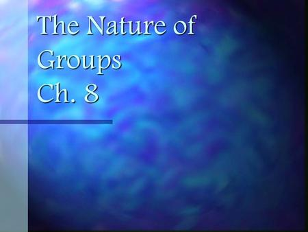 The Nature of Groups Ch. 8.