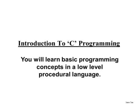 Introduction To 'C' <strong>Programming</strong>