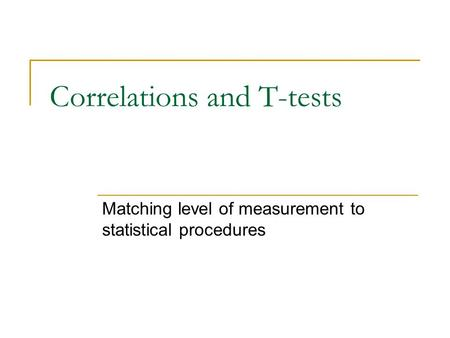 Correlations and T-tests