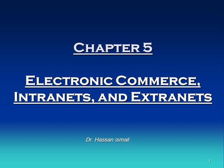 Chapter 5 Electronic Commerce, Intranets, and Extranets